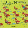 Childs Play The Ants go Marching